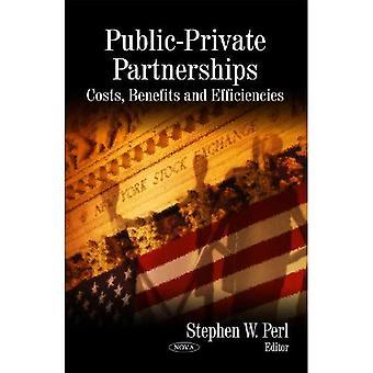 Öffentlich-Private Partnerschaften: Kosten, nutzen und Effizienz