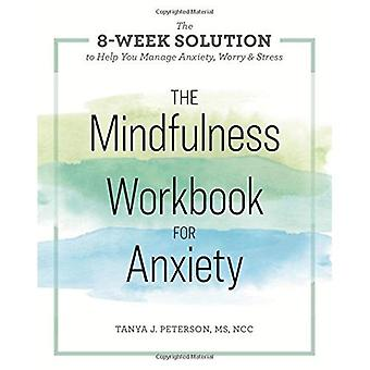 The Mindfulness Workbook for Anxiety