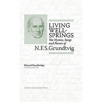 Living Wellsprings (N.F.S. Grundtvig: Works in English)