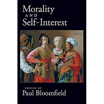 Morality and SelfInterest by Bloomfield & Paul