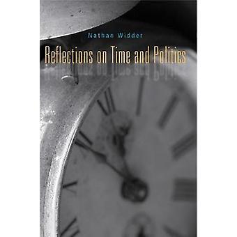 Réflexions sur le temps et la politique de Widder & Nathan