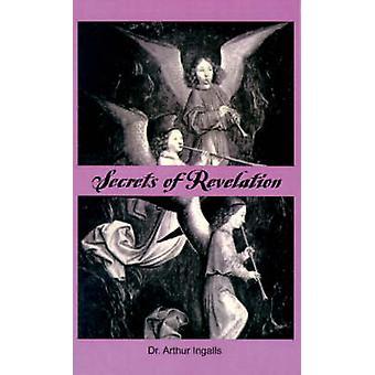 Geheimen van openbaring door Ingalls & Arthur B.