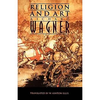 Religion and Art by Wagner & Richard
