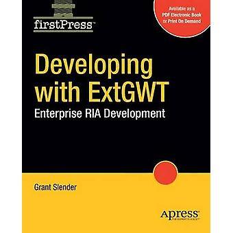Sviluppare con lo sviluppo di RIA Enterprise Ext Gwt di snella & Grant