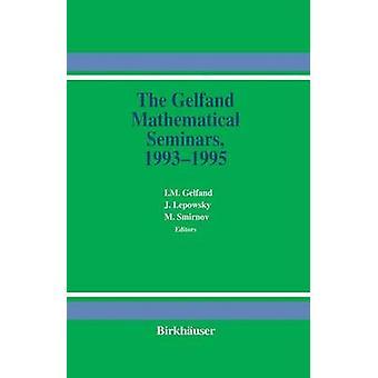 Die Gelfand mathematische Seminare 19931995 von Gelfand & i.m.