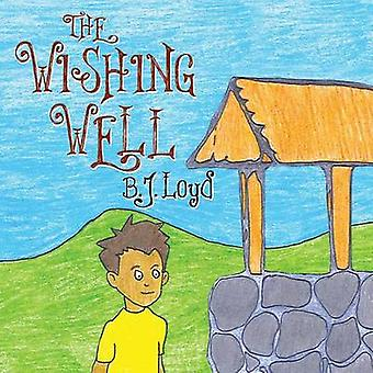 The Wishing Well by Loyd & B. J.