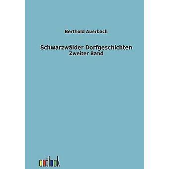 Schwarzwlder Dorfgeschichten par Auerbach & Berthold