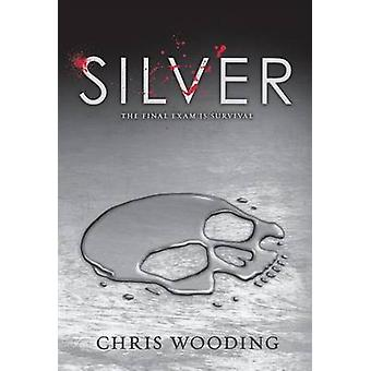 Silver by Chris Wooding - 9780545603928 Book