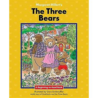 The Three Bears by Margaret Hillert - 9781599537870 Book
