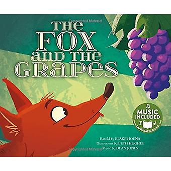 The Fox and the Grapes by Blake Hoena - 9781684101863 Book