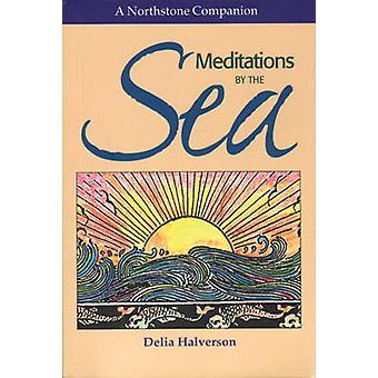 Meditations by the Sea by Delia Halverson - 9781896836300 Book