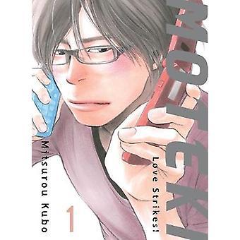 Moteki - 1 - Love Strikes! by Mitsurou Kubo - 9781945054808 Book