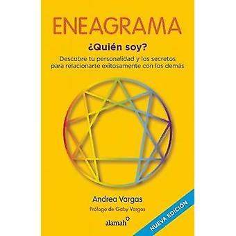Eneagrama Quien Soy? by Andrea Vargas - 9786073132336 Book
