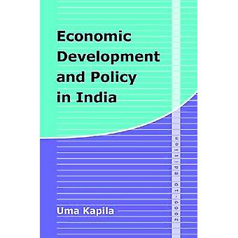 Economic Development and Policy in India - 2009-10 Edition by Uma Kapi