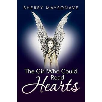 The Girl Who Could Read Hearts by Sherry Maysonave - 9781504351119 Bo