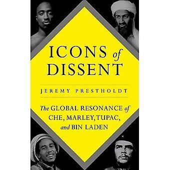 Ikoner av oliktänkande: den globala resonans av Che, Marley, Tupac och bin Ladin
