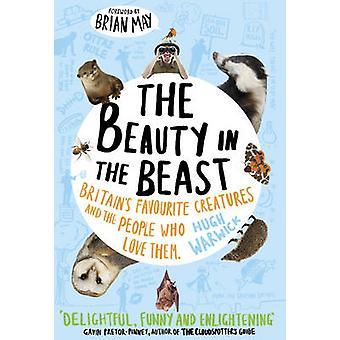 Die Schönheit im Biest - Großbritanniens Lieblingskreaturen und das Volk