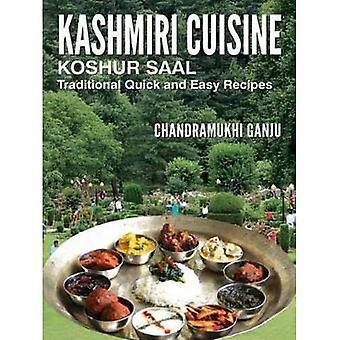 Kashmir køkken: Traditionelle hurtig & nemme opskrifter