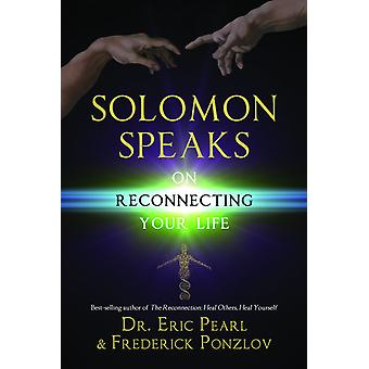 Solomon Speaks on Reconnecting Your Life 9781781801758