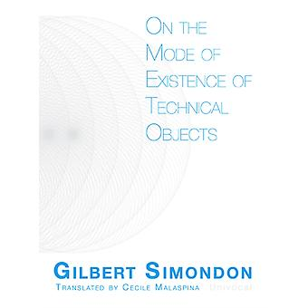 On the Mode of Existence of Technical Objects by Gilbert Simondon