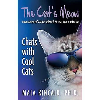 The Cats Meow Chats with Cool Cats by Kincaid & Maia