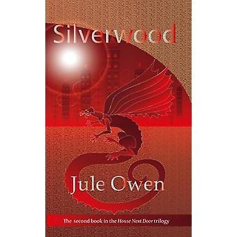Silverwood by Jule & Owen