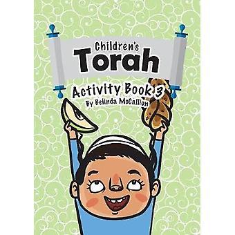 Childrens Torah Activity Book 3 by McCallion & Belinda