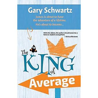 The King of Average by Schwartz & Gary
