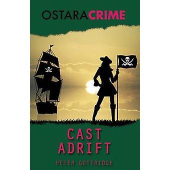 Cast Adrift by Guttridge & Peter