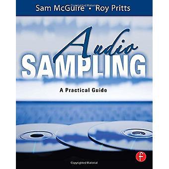 Audio Sampling - Una Guía Práctica por Sam McGuire - 9780240520735 Libro