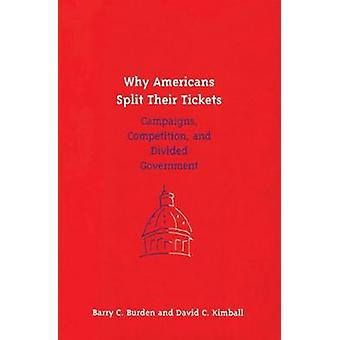 Why Americans Split Their Tickets - Campaigns - Competition and Divide