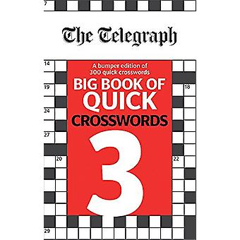 The Telegraph Big Book of Quick Crosswords 3 by Telegraph Media Group