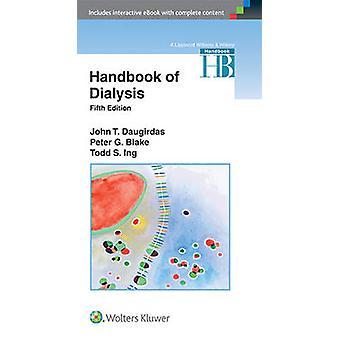 Handbook of Dialysis (5th Revised edition) by John T. Daugirdas - Pet