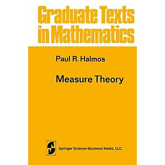 Measure Theory by Paul R. Halmos - 9781468494426 Book