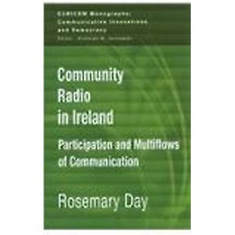 Community Radio in Ireland - Participation and Multi-flows of Communic