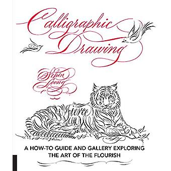 Calligraphic Drawing - A how-to guide and gallery exploring the art of