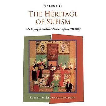 Sufismens arv - Arv av middelalderens persiske sufisme (1150-1500)