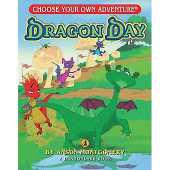 Dragon Day by Anson Montgomery - 9781933390611 Book