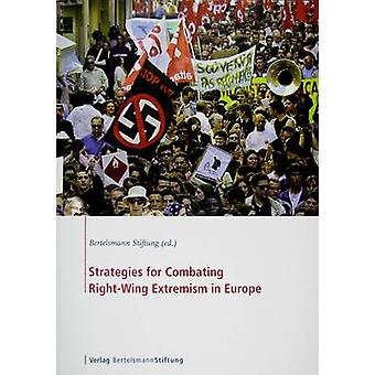 Strategies for Combating Right-wing Extremism in Europe - Policy Perfo
