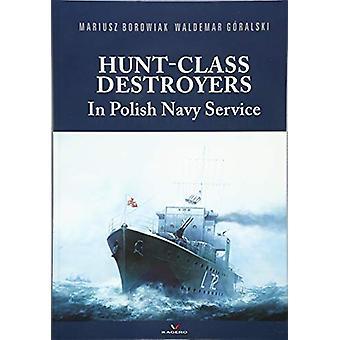 Hunt-Class Destroyers in Polish Navy Service by Maciej Noszczak - 978