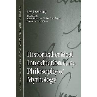 Historical-Critical Introduction to the Philosophy of Mythology by F.