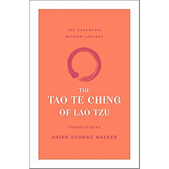 The Tao Te Ching of Lao Tzu by Lao Tzu - 9781250209061 Book