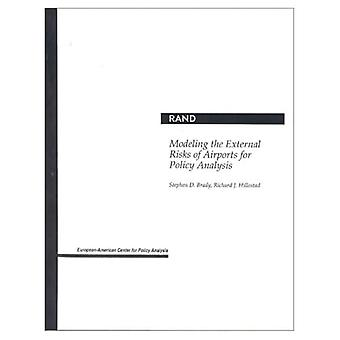 Modeling the External Risks of Airports for Policy Analysis