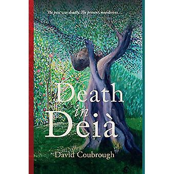 Death in Deia by David Coubrough - 9781903385869 Book