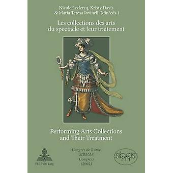 Collections des Arts du Spectacle et leur Traitement Performing Arts