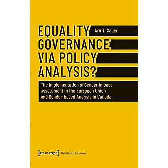 Equality Governance Via Policy Analysis? - The Implementation of Gende
