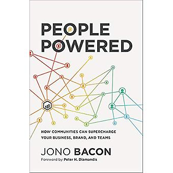 People Powered - How Communities Can Supercharge Your Business - Brand
