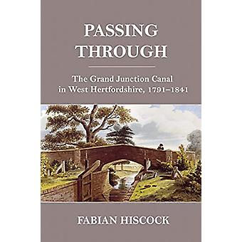 Passing Through - The Grand Junction Canal in West Hertfordshire - 179