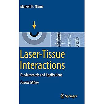 Laser-Tissue Interactions: Fundamentals and Applications / Edition 4