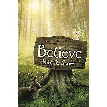 Believe by Nita R Scott - 9781458217820 Book